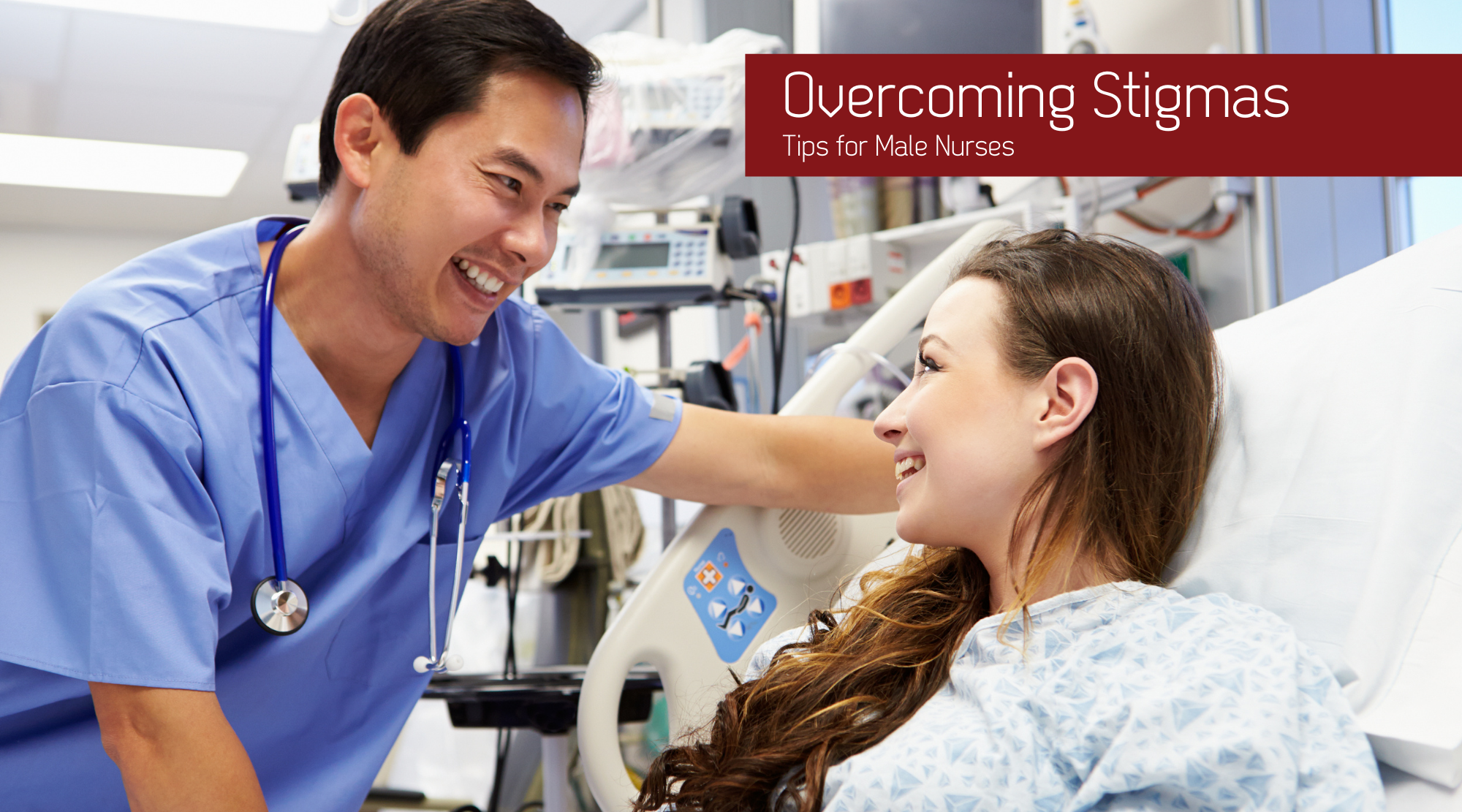 Overcoming Stigmas: Tips for Male Nurses