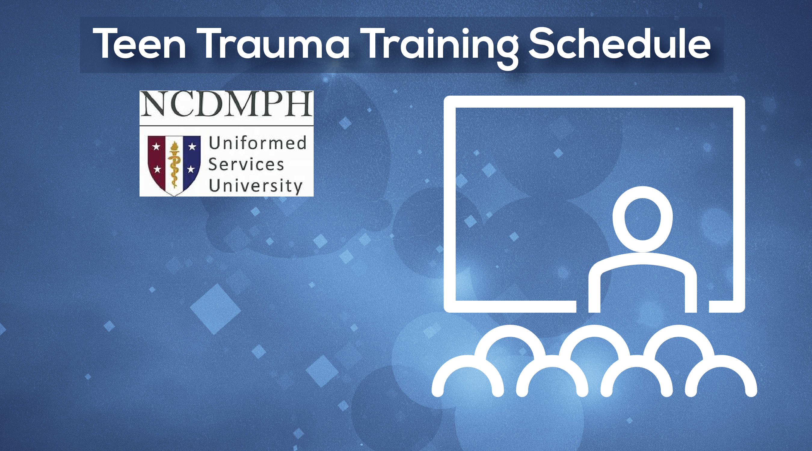 Teen Trauma Training Schedule (Stop the Bleed)