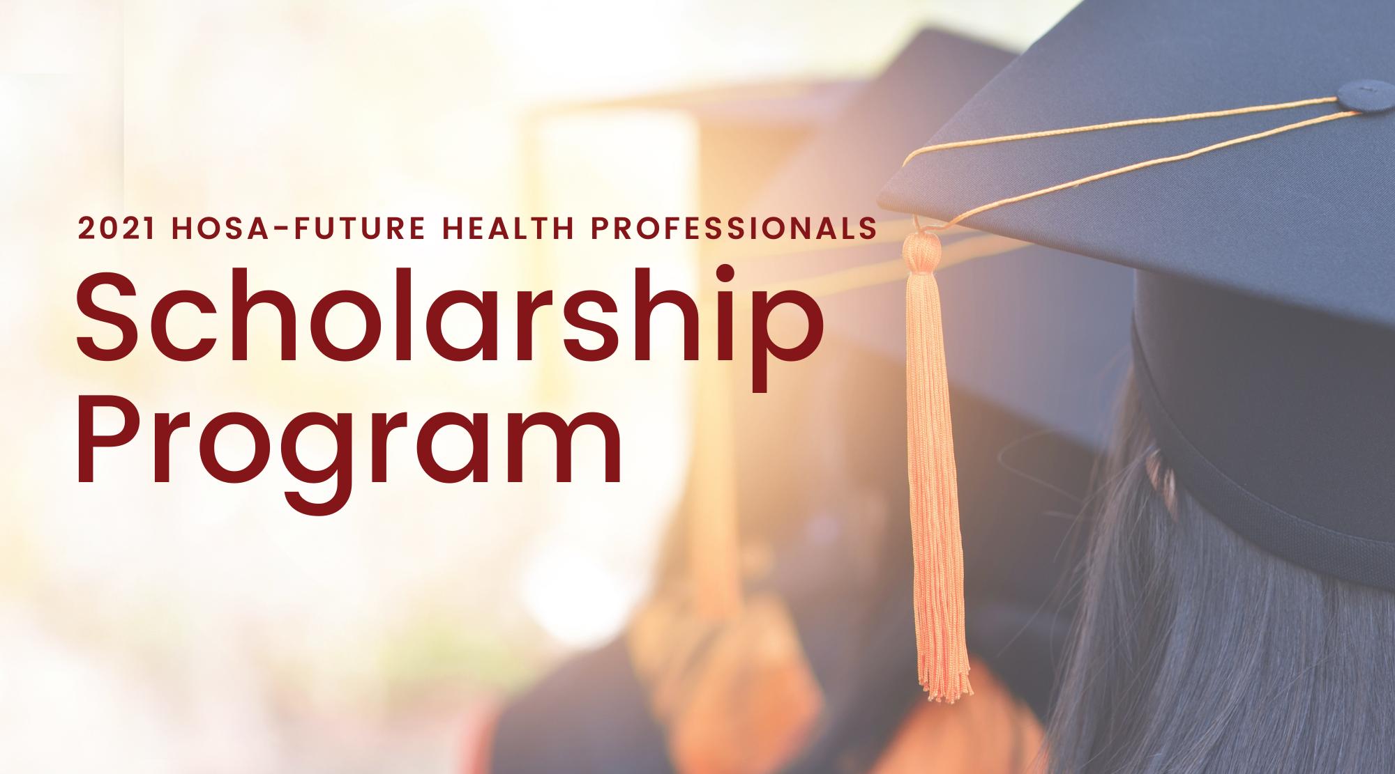 2021 HOSA Scholarship Program